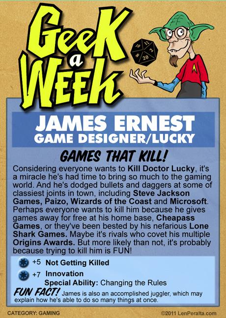 Geek A Week 2.0: James Ernest back