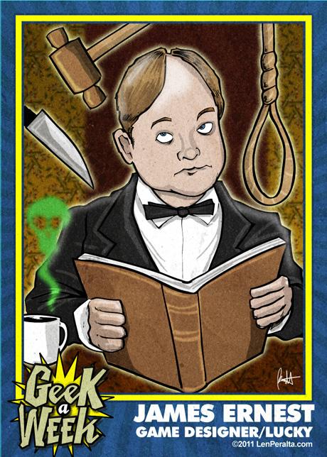 Geek A Week 2.0: James Ernest front