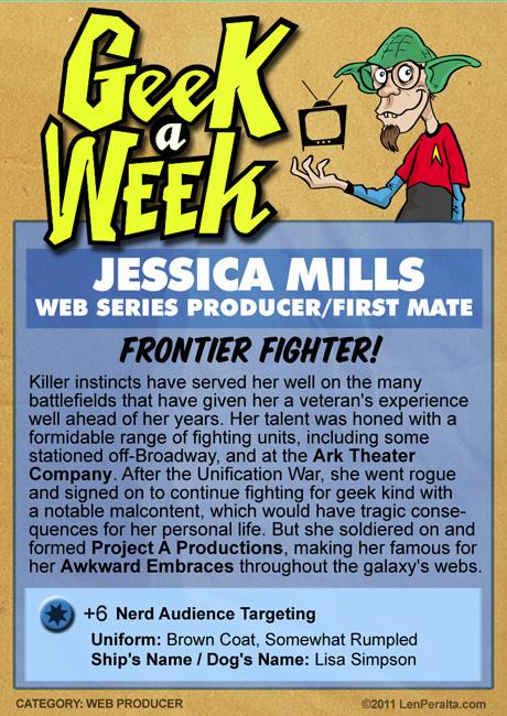 Geek A Week 2.0: Jessica Mills back