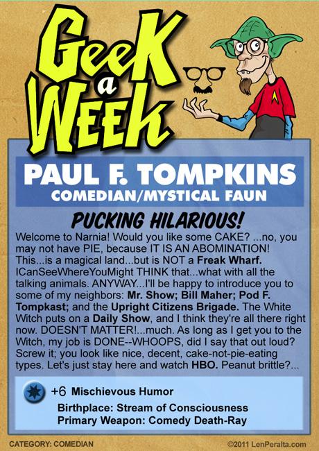 Geek A Week 2.0: Paul F. Tompkins back